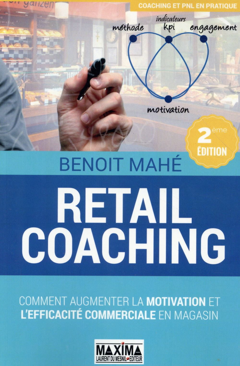 RETAIL COACHING  -  COACHING ET VENTE AU DETAIL (2E EDITION)